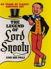 The Legend of Lord Snooty and His Pals - 60 Years of Classic Cartoon Art