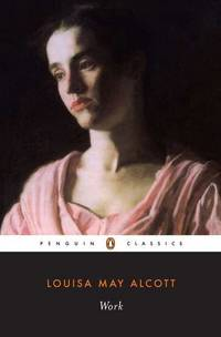 Work: A Story of Experience (Penguin Classics)