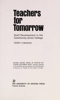 Teachers for Tomorrow : Staff Development in the Community-Junior College