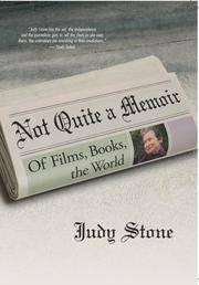 Not Quite a Memoir: Of Films, Books, the World