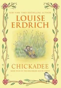image of Chickadee (Birchbark House, 4)