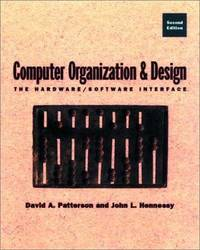 Computer Organization and Design: Student Edition: The Hardware/Software Interface by David A. Patterson - Paperback - 1997 - from Anybook Ltd and Biblio.com