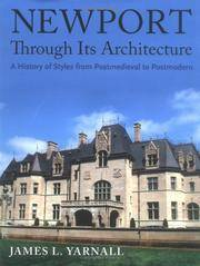 Newport Through Its Architecture : A History of Styles from Postmedieval to Postmordern