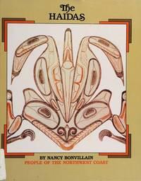 The Haidas : People of the Northwest Coast (Native Americans Ser.)