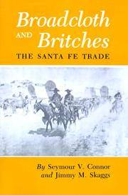 Broadcloth and Britches: The Santa Fe Trade