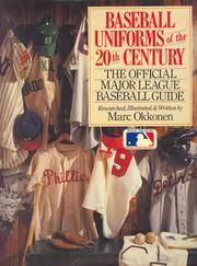 Baseball Uniforms of the 20th Century: The Official Major League Baseball Guide by Marc Okkonen - Paperback - 1993-03-01 - from Books Express (SKU: 0806984910n)