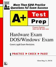 A+ Certification Hardware Exam Dox/Windows Exam: Covers Exams : 220-101 220-102 (The Testprep...