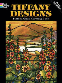 TIFFANY DESIGNS: STAINED GLASS COLOURING BOOK