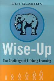 image of Wise Up: The Challenge of Lifelong Learning