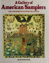 A Gallery Of American Samplers: The Theodore H. Kapnek Collection