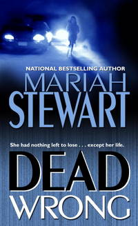 Dead Wrong by Mariah Stewart - Paperback - 6-01 - from Endless Shores Books and Biblio.com