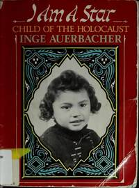 I Am a Star--Child of the Holocaust