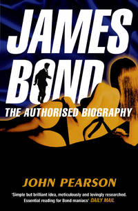 image of James Bond: The Authorised Biography