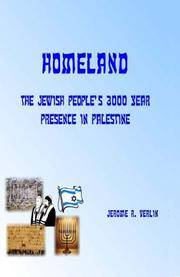 Homeland: The Jewish People's 3000 Year Presence in Palestine