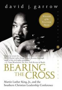 image of Bearing the Cross: Martin Luther King, Jr., and the Southern Christian Leadership Conference