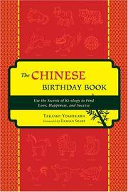 The Chinese Birthday Book: How to Use the Secrets of Ki-ology to Find Love, Happiness and Success by  Takashi Yoshikawa - Paperback - 2008-02-01 - from paisan626 and Biblio.com