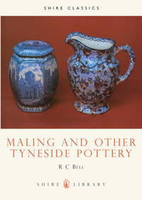 Maling and Other Tyneside Pottery