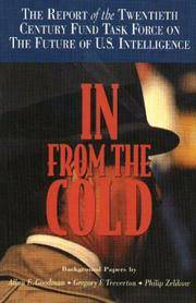 In From the Cold : The Report of the Twentieth Century Fund Task Force on  the Future of U.S. Intelligence