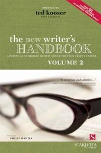 The New Writer's Handbook: Volume 2: A Practical Anthology of Best Advice for Your Craft and Career (New Writer's Handbook: A Practical Anthology of Best Advice for Your Craft & Career) by Philip Martin - Paperback - from Better World Books  and Biblio.com