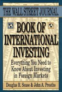 WALL STREET JOURNAL BOOK OF INTERNATIONAL INVESTING