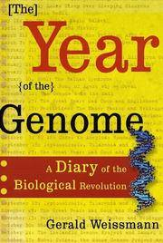 The Year of the Genome: A Diary of the Biological Revolution