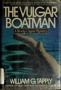 The VULGAR BOATMAN