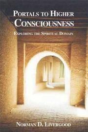 Portals to Higher Consciousness:: Exploring the Spiritual Domain