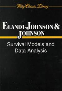 Survival Models and Data Analysis (Wiley Series in Probability and  Statistics)