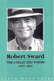 Collected Poems of Robert Sward, 1957 - 2004
