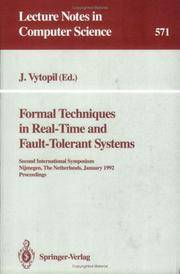 Formal Techniques in Real-time and Fault-Tolerant Systems. Lecture Notes  in Computer Science No. 571