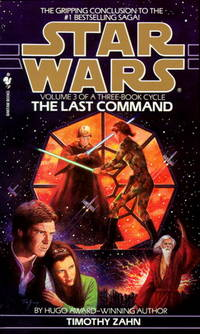 Last Command (Star Wars: The Thrawn Trilogy, Vol. 3), The