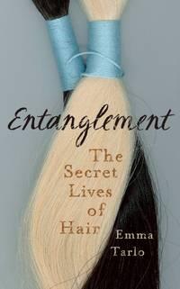 Entanglement: The Secret Lives of Hair