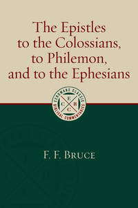 EPISTLES TO THE COLOSSIANS TO PHILEMON