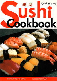 Quick and Easy Sushi Cookbook