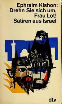 Drehn Sie Sich Um Frau Lot,Satiren Aus Israel