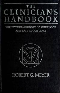 The clinician's handbook: The psychopathology of adulthood and late adolescence