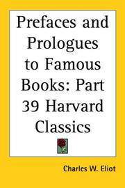 image of Prefaces and Prologues to Famous Books (Harvard Classics, Part 39)