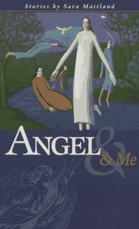 Angel & Me: Short Stories
