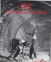 image of FIFE : THE MINING KINGDOM
