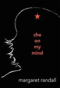Che on My Mind