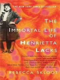image of The Immortal Life Of Henrietta Lacks (Thorndike Nonfiction)