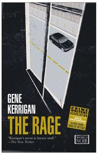 The Rage by  Gene Kerrigan - Paperback - Second printing - 2013 - from Christopher Morrow. Bookseller (SKU: 0002652)