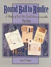 ROUND BALL TO RIMFIRE PART THREE: FEDERAL PISTOLS, REVOLVERS & MISC. ESSAYS
