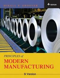 Principles of Modern Manufacturing: SI Version
