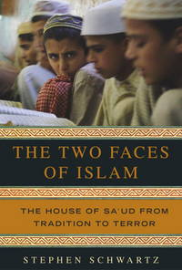 The Two Faces of Islam : The House of Sa'ud from Tradition to Terror