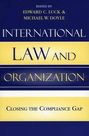 International Law And Organization: Closing The Compliance Gap by  Edward C Luck - Paperback - 2004 - from Bananafish Books and Biblio.com