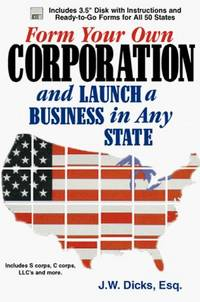 Form Your Own Corp. And Launch A Business In Any State