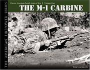 THE M1 CARBINE: Classic American Small Arms at War (The American Firepower Series #1)