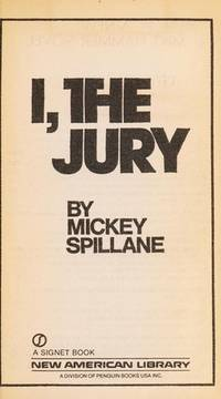 I, the Jury (A Mike Hammer Book)