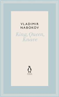 image of King, Queen, Knave (Penguin Hardback Classics)